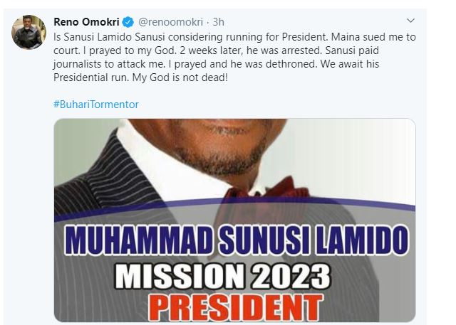 """I Prayed And He Was Dethroned,"" Reno Omokri Says Lamido Sanusi Can Never President In 2023 Because His God Is Not Dead 4"