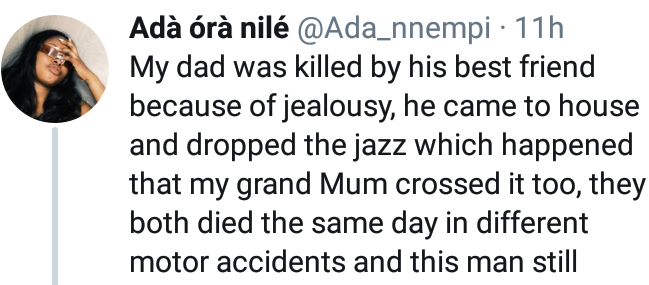 Nigerian Lady shares story of how Jealousy made her Father's Friend kill her Father and Grandmother 5