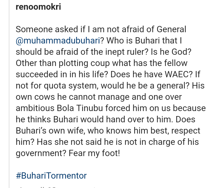 """Who is Buhari that I should be afraid of the inept Ruler? - Reno Omokri 7"