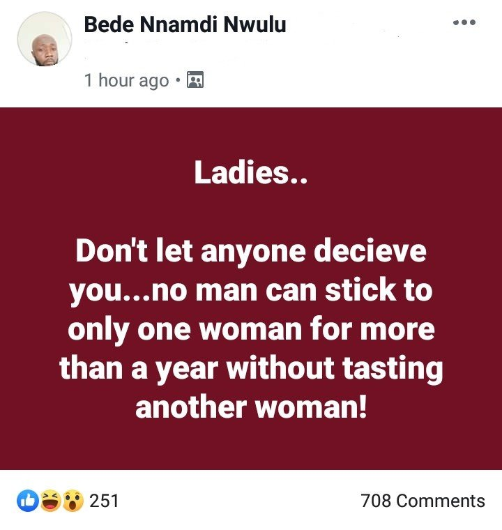 No man can stick to a woman for more than a year - Nigerian Man warns ladies 4