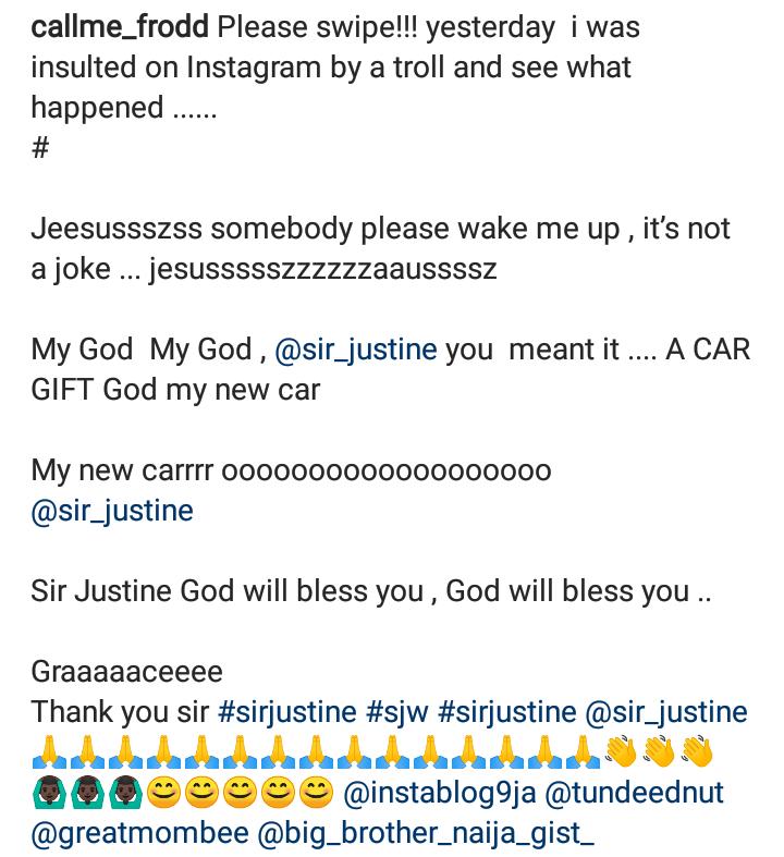 BBNaija Frodd gets Car gift after being mocked on Instagram 4