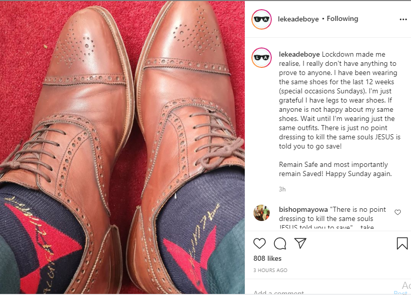 I have been wearing the same shoes for the last 12 weeks, there is just no point dressing to kill same souls Jesus told you to save- Leke Adeboye (Photo) 4